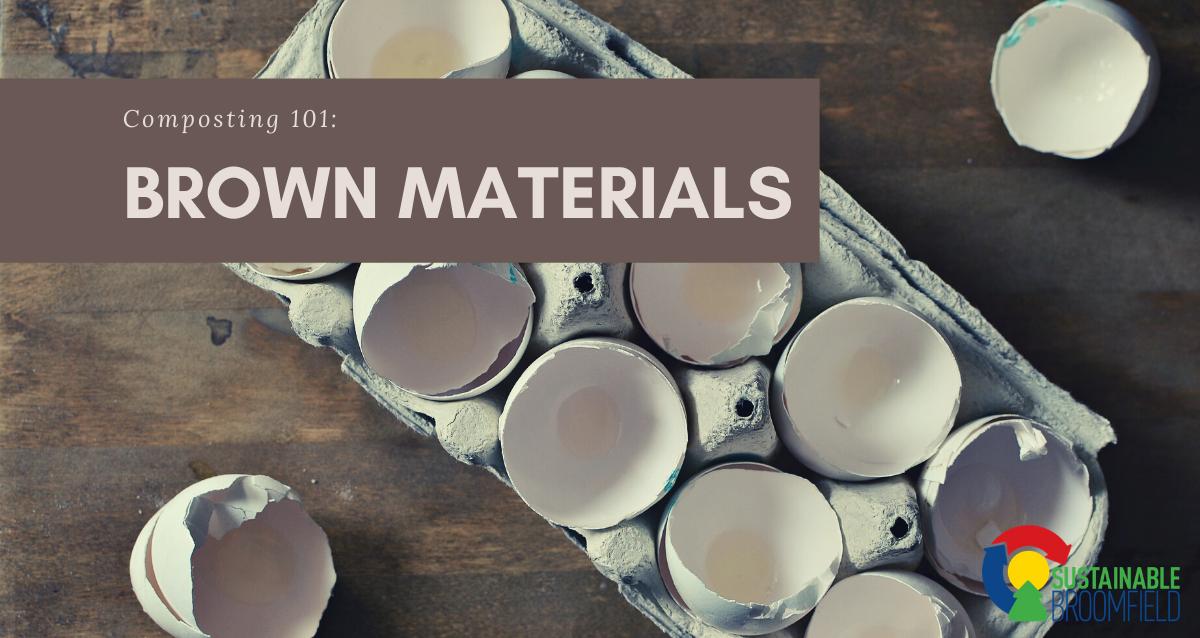 Brown Materials: Composting 101
