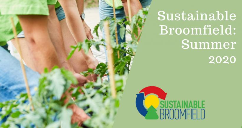 Sustainable Broomfield: Summer 2020