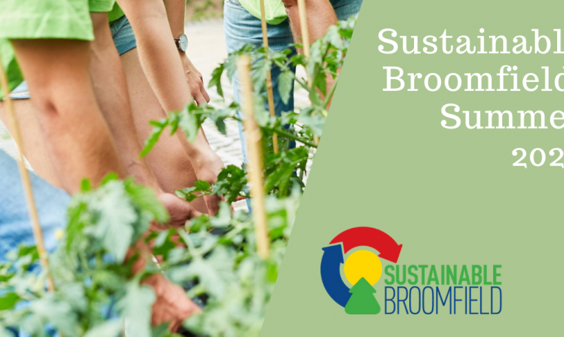 Sustainable Broomfield: Summer 2020