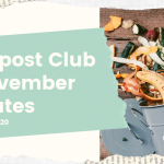 Compost Club and November Updates