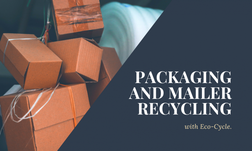 Packaging and Mailer Recycling with Eco-Cycle
